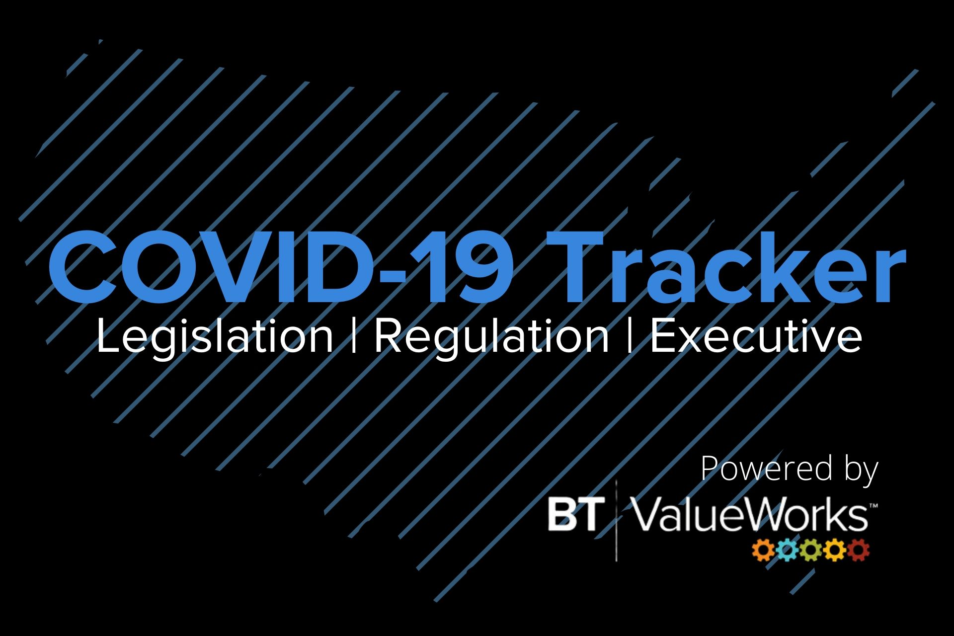 COVID-19 Tracker: Legislation, Regulation, Executive