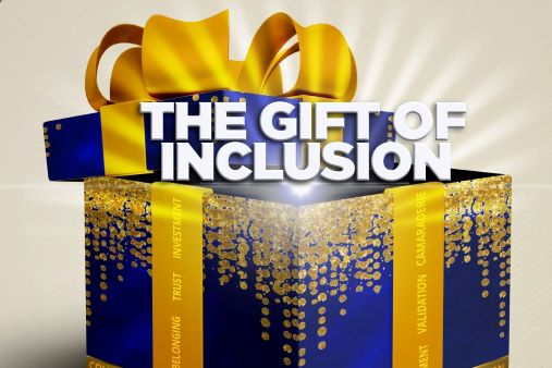The Gift of Inclusion