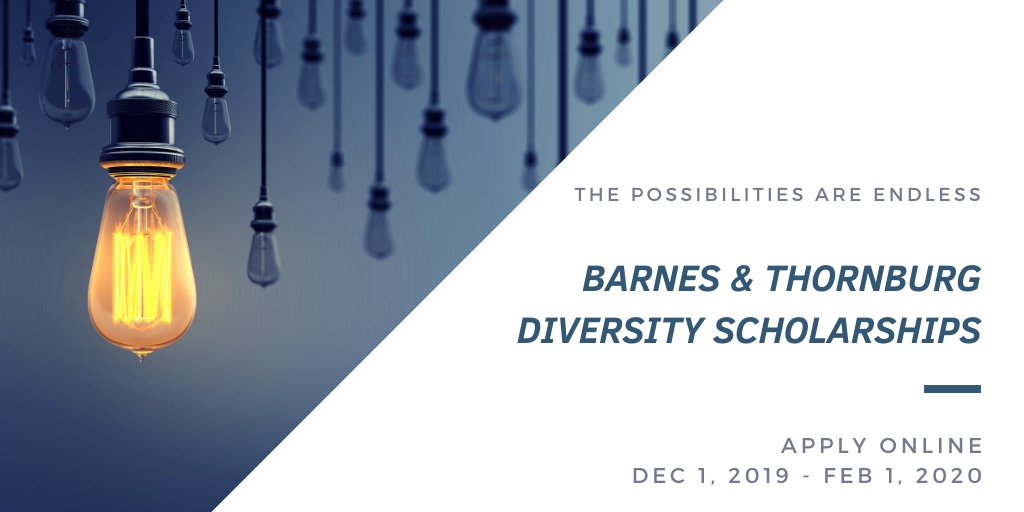 Barnes & Thornburg Diversity Scholarships